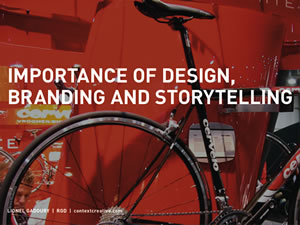 Importance of Design, Branding and Storytelling