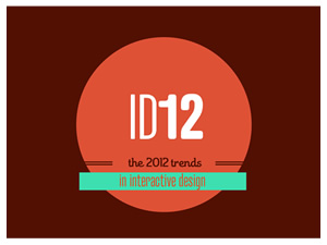 Trends in Interactive Design 2012