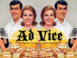 Ad Vice: Ten Tips for Fledgling Digital Marketers