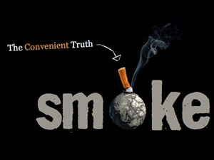 SMOKE – The Convenient Truth