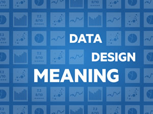 Data, Design, Meaning