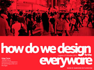 How Do We Design For The Everywhere?