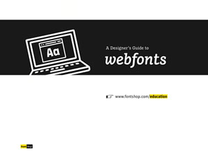 A Designer&#8217;s Guide to Webfonts