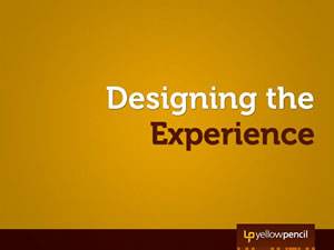 Designing the Experience