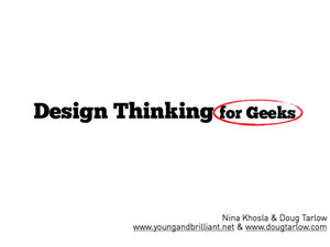 Design Thinking for Geeks