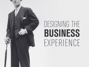 Designing the Business Experience
