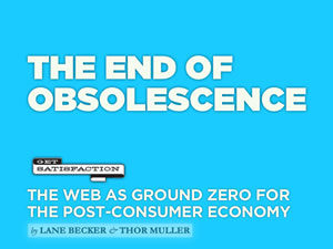 The End of Obsolescence