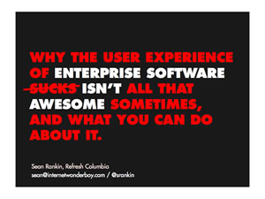 Why the user experience of enterprise software isn't all that awesome…