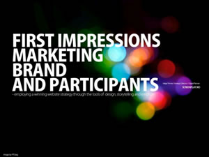 First Impressions, Marketing, Brand and Participants