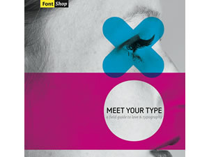 FontShop – A Field Guide to Typography