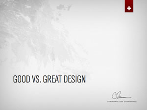 Good vs. Great(er) Design