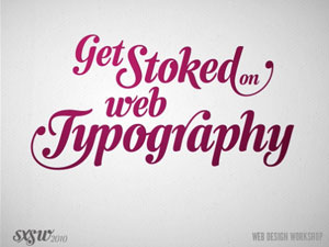 Get Stoked on Web Typography