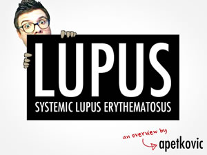 Systemic Lupus: An Overview
