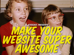 Make Your Website Super Awesome