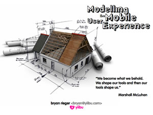 Modeling the Mobile User Experience