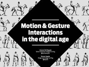 Motion & Gesture Interactions in the Digital Age
