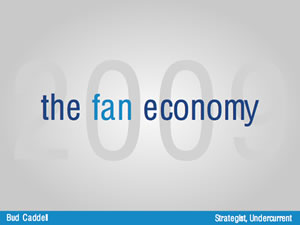 The Fan Economy: Becoming Fan Focused
