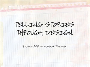 Telling Stories Through Design