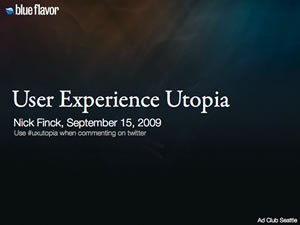 User Experience Utopia