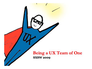 UX Team of One – SXSW 2009