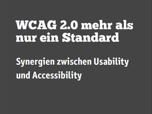 WCAG 2.0: More than just a standard