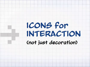 Icons for Interaction
