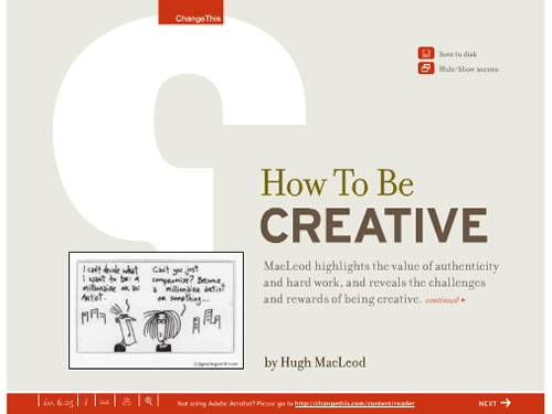 http://www.slideshare.net/visual_think_map/605how-to-be-creative-by-hugh-macloed