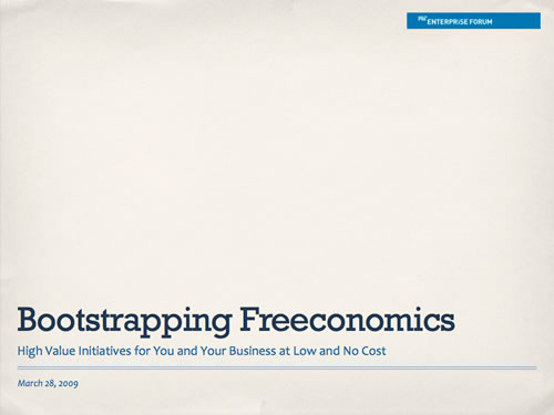 http://www.slideshare.net/christianross/mitef-bootstrapping-freeconomics