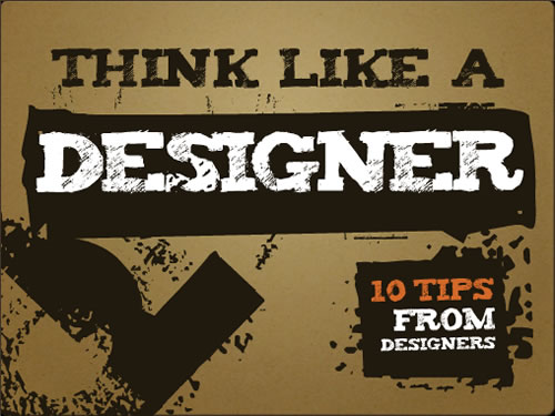 http://www.slideshare.net/garr/think-like-designer-1835686