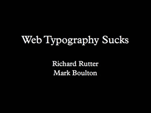 Web Typography Sucks